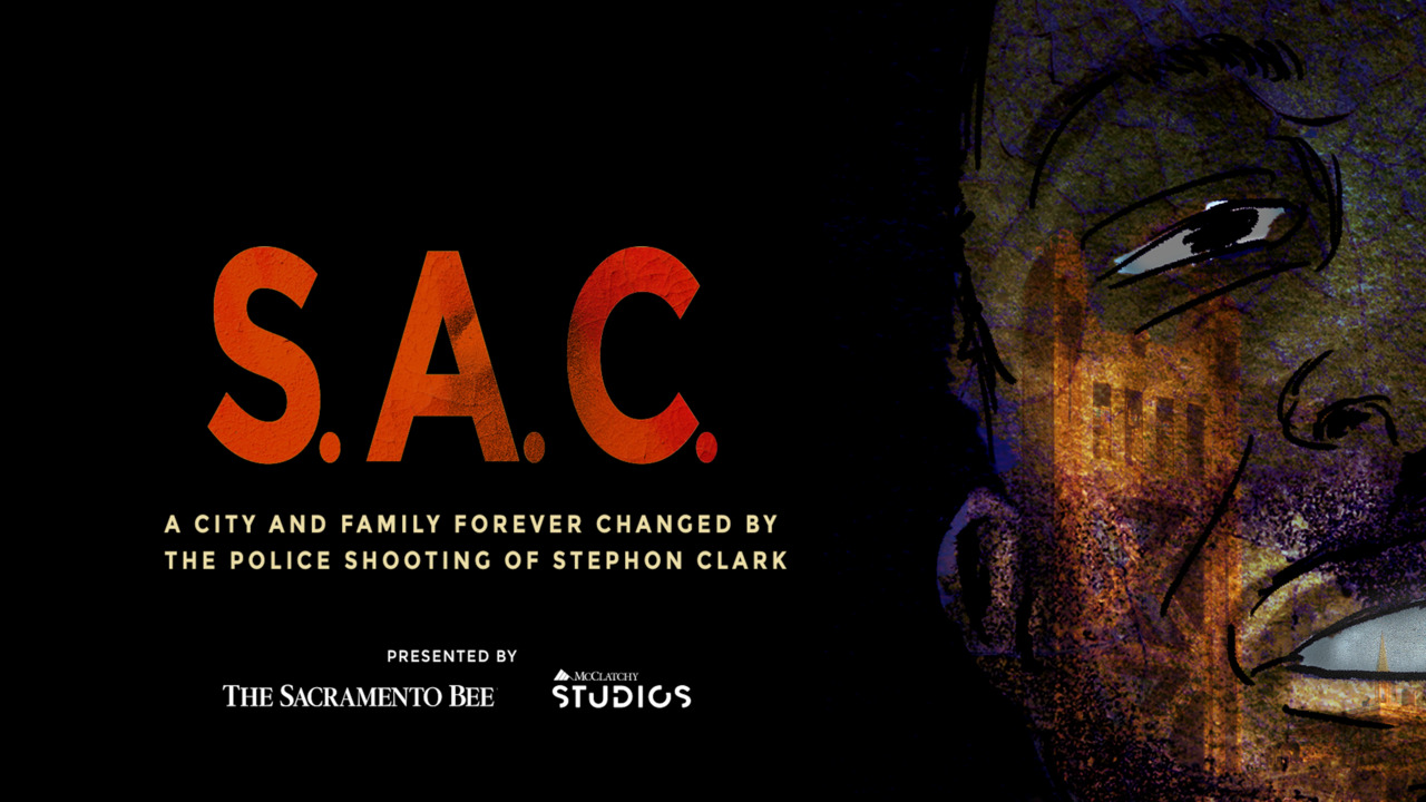 Sacramento Bee to premiere 'S.A.C.' — a documentary on the legacy of Stephon Clark