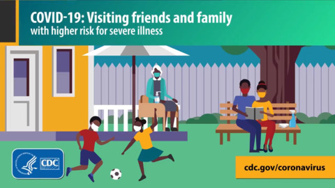 CDC guidelines on visiting those at higher risk of COVID-19 infection