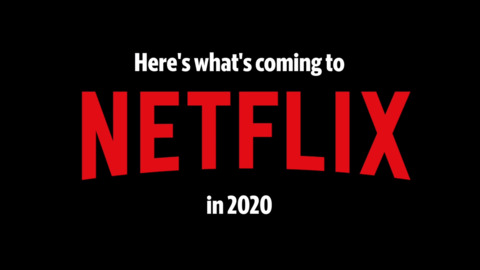 Check out what's coming to Netflix in 2020