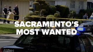 Have you seen these fugitives? Sacramento's Most Wanted for the week of May 15