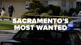 Have you seen these fugitives? Sacramento's Most Wanted for the week of June 27