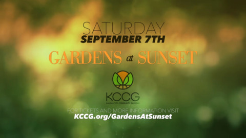Kansas City Community Gardens offers night to remember with Gardens at Sunset [sponsored]