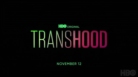 'Transhood' official trailer