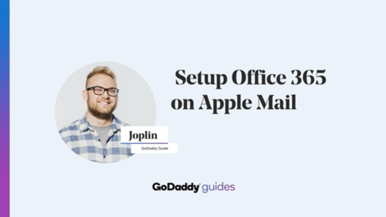 Add my Office 365 email address to Apple Mail (Mac) | Office