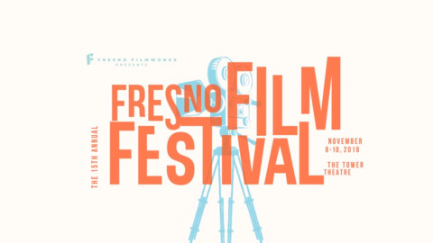 15th Annual Fresno Film Festival