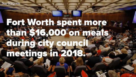 How much do taxpayers pay for Fort Worth City Council meals?
