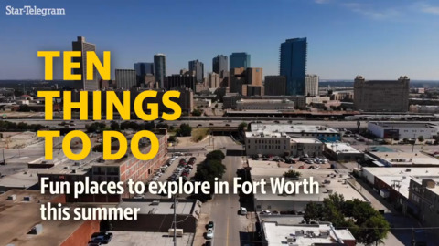 10 things you can do in Fort Worth, TX