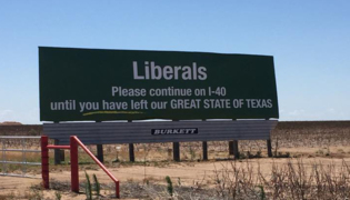 Billboard near Vega, Texas urges liberals to leave the state