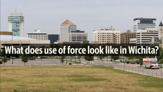What does use of force look like in Wichita?