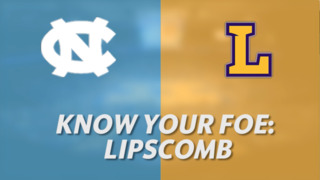 UNC vs. Lipscomb NCAA Tournament preview