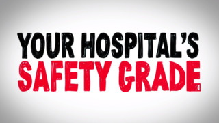 The Leapfrog Hospital Safety Grade explained
