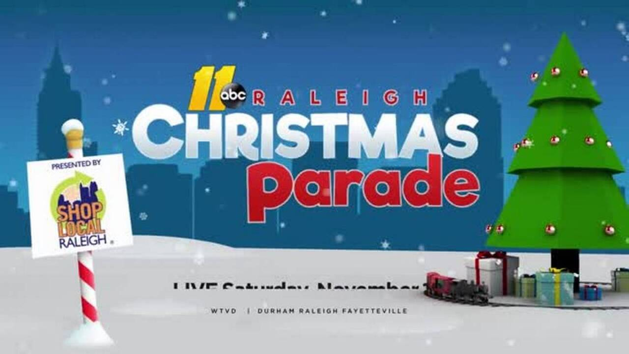 Edenton Christmas Parade 2021 Raleigh Christmas Parade Viewer S Guide Wtvd Or Wral Raleigh News Observer