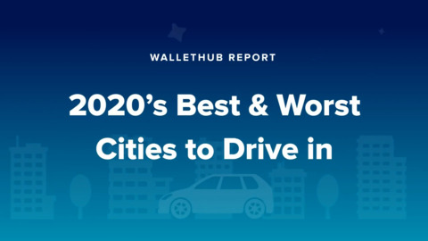 2020's Best & Worst Cities to Drive in