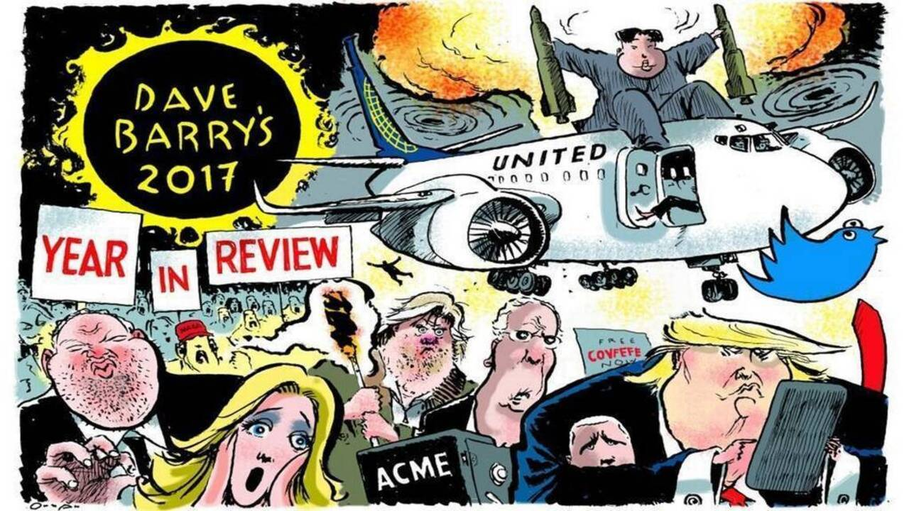 Dave Barry's 2017 Year in Review | Miami Herald