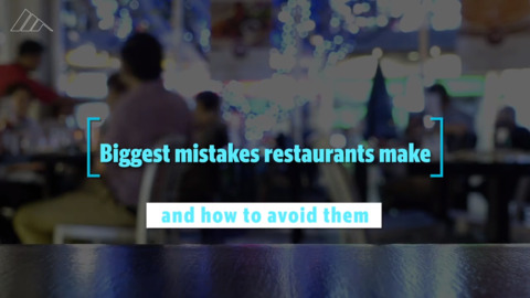 Biggest mistakes restaurants make - and how to avoid them