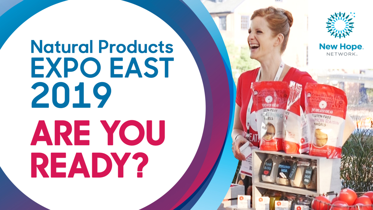 Natural Products Expo East 2019 | Sept 11-14 in Baltimore, MD