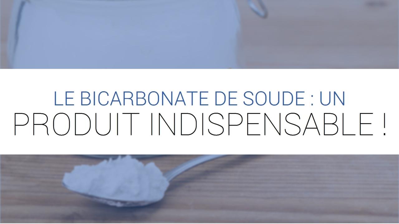 Le Bicarbonate De Soude Un Produit Indispensable