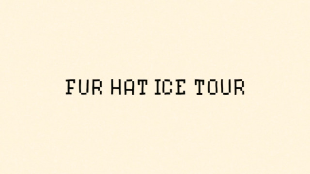 Fur Hat Ice Tour Trailer