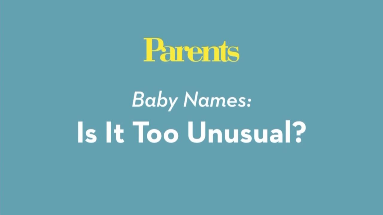 Baby Names: Is It Too Unusual?