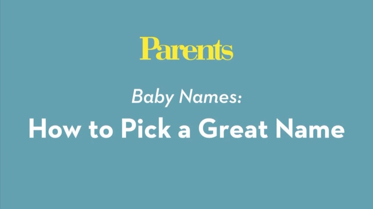 Baby Names: How to Pick a Great Name