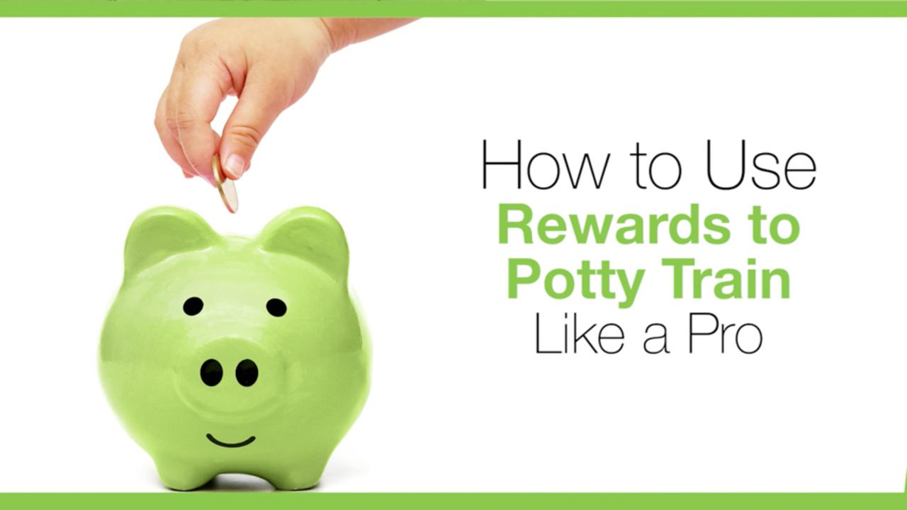 How to Use Rewards to Potty Train Like a Pro