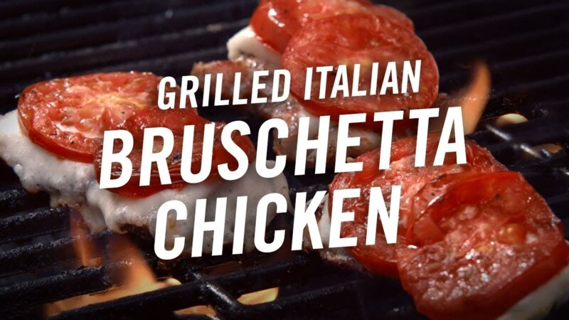 How to Make Grilled Bruschetta Chicken