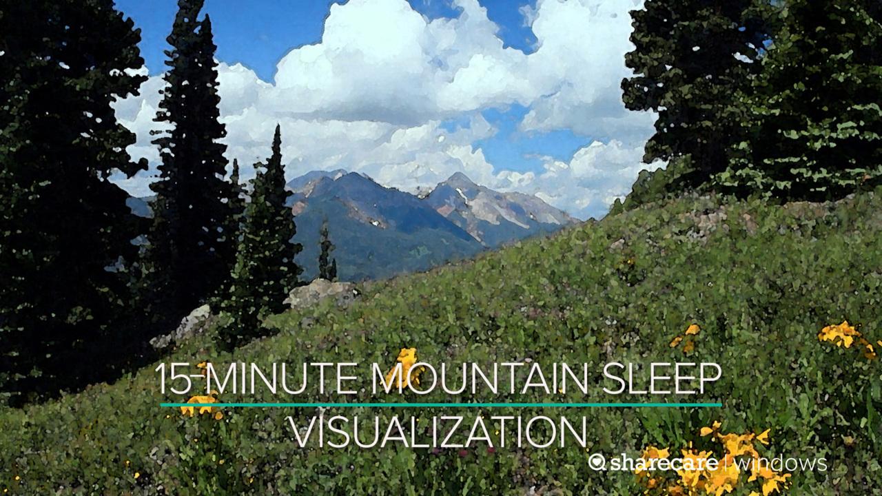 15-Minute Mountain Sleep Visualization
