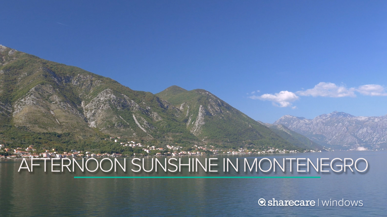 30 Minutes of Afternoon Sunshine in Montenegro