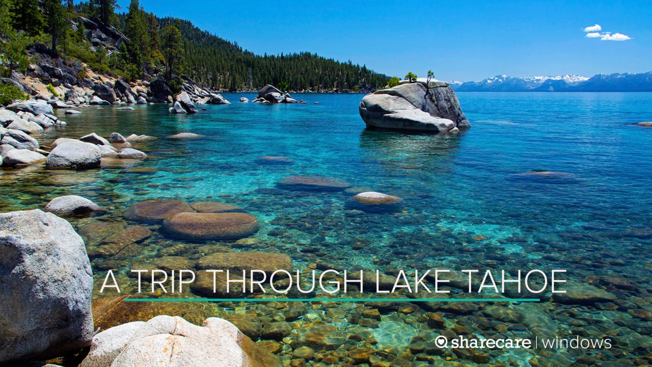 A Trip Through Lake Tahoe