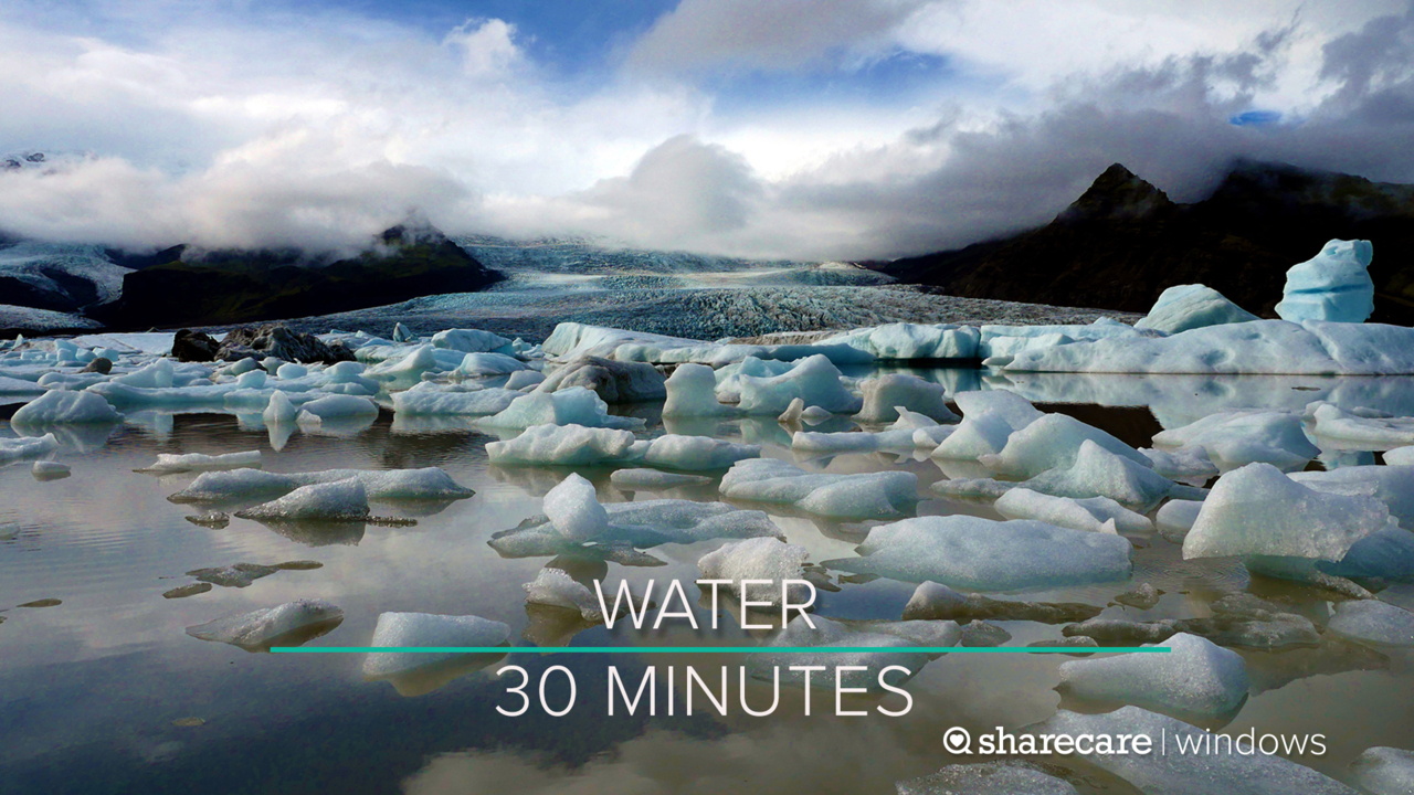 30 Minutes of Water