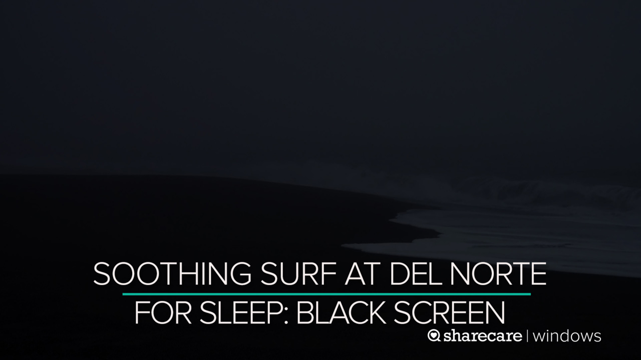 10 Hours of Soothing Surf at Del Norte for Sleep (Audio Only)