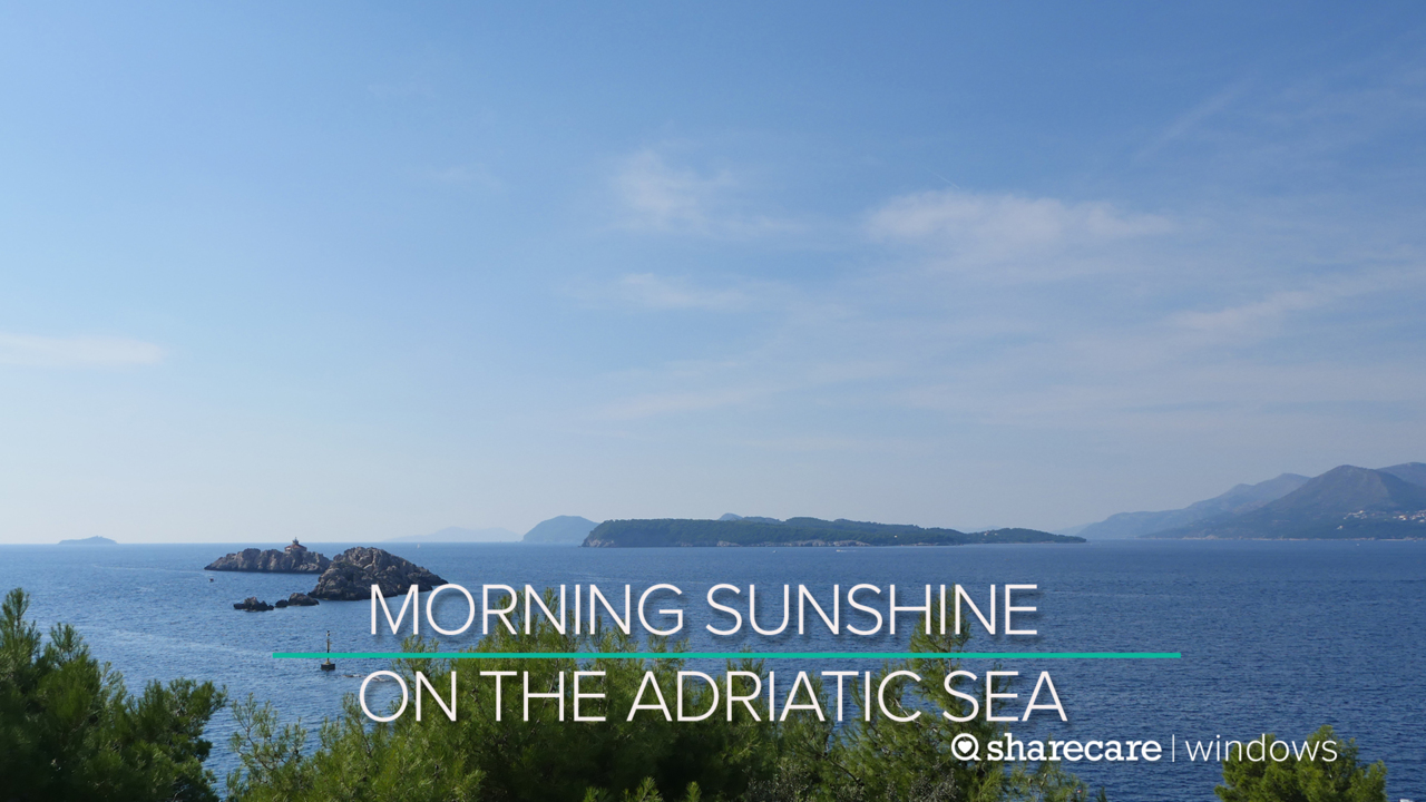 30 Minutes of Morning Sunshine on the Adriatic Sea