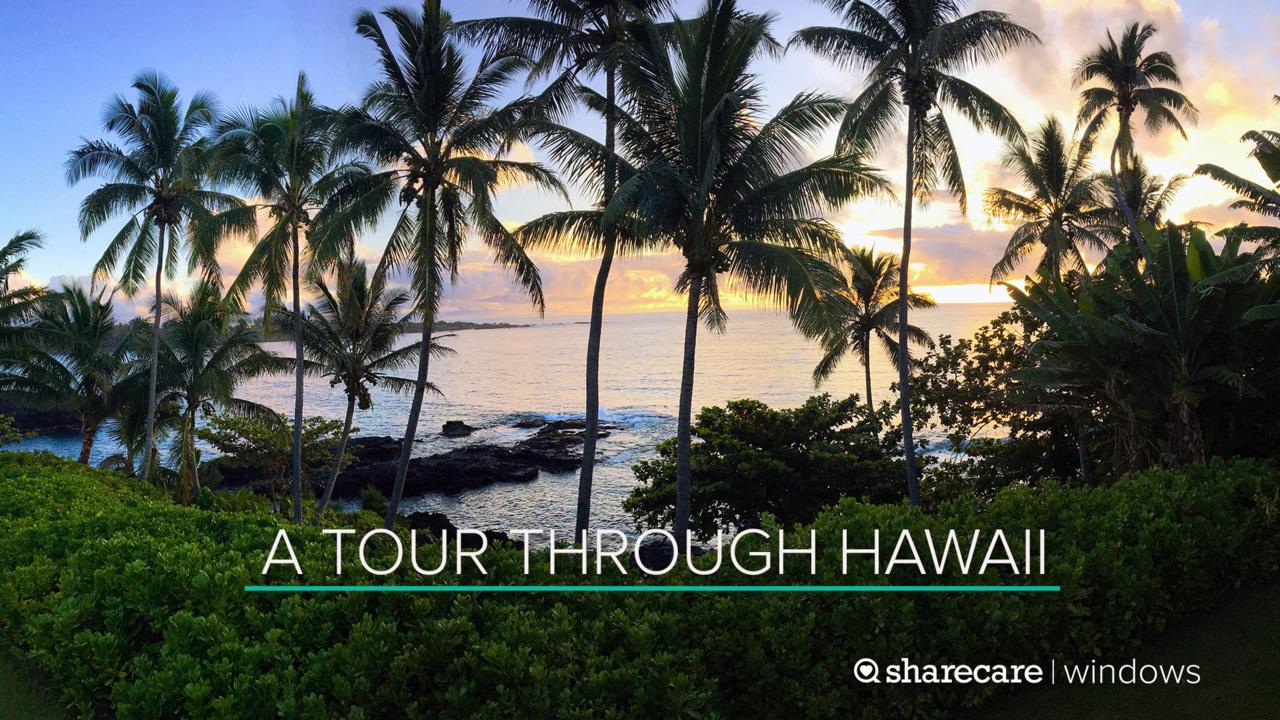 A One-Hour Tour Through Hawaii