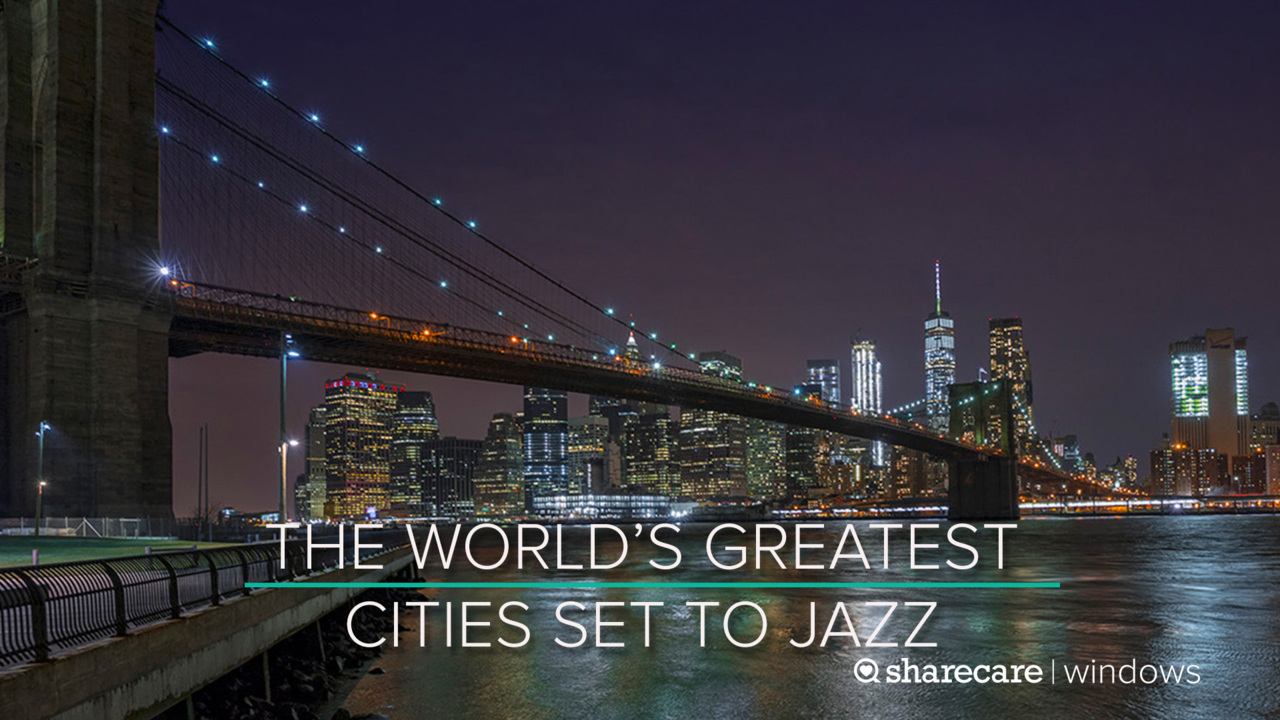 The World's Greatest Cities Set to Jazz