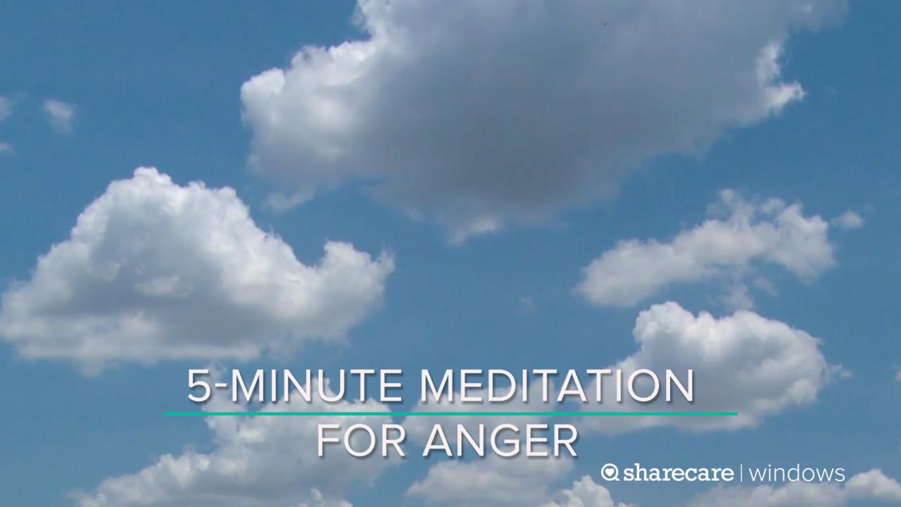 5-Minute Meditation for Anger