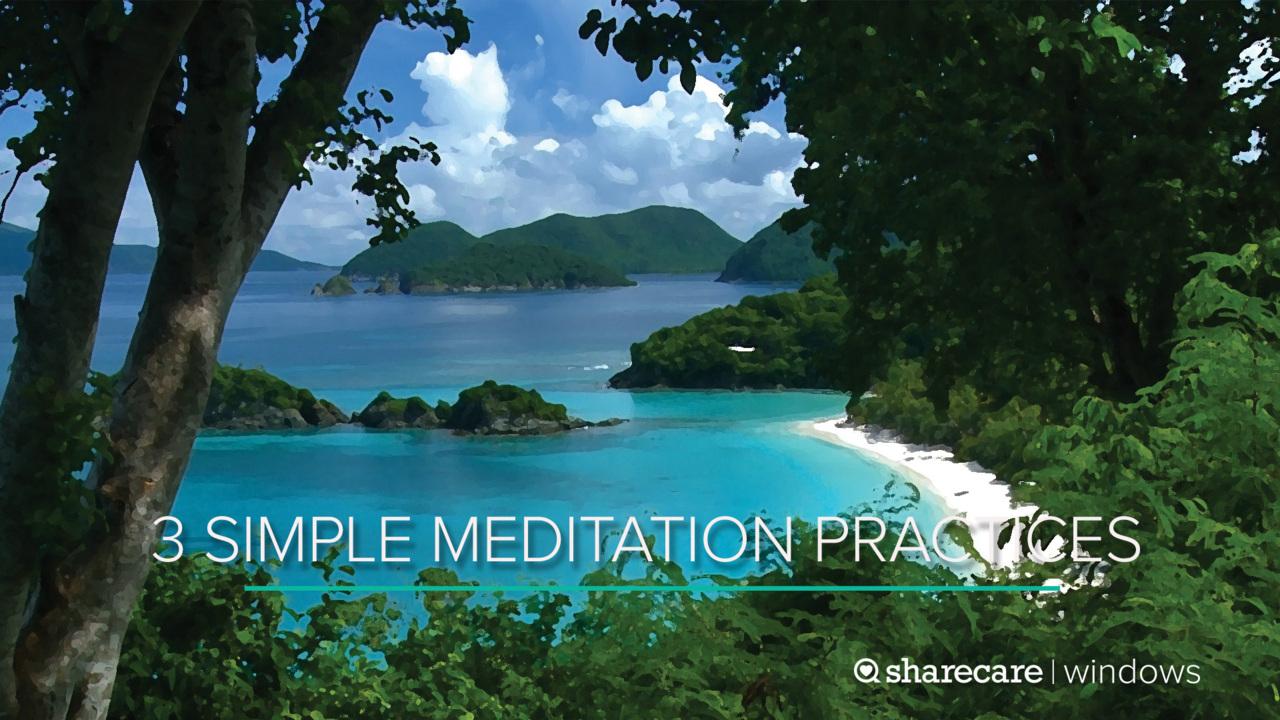 9-Minute Yoga: 3 Simple Meditation Practices