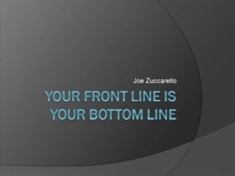 Thumbnail for Your Front Line Is Your Bottom Line