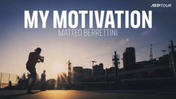 My Motivation: Matteo Berrettini