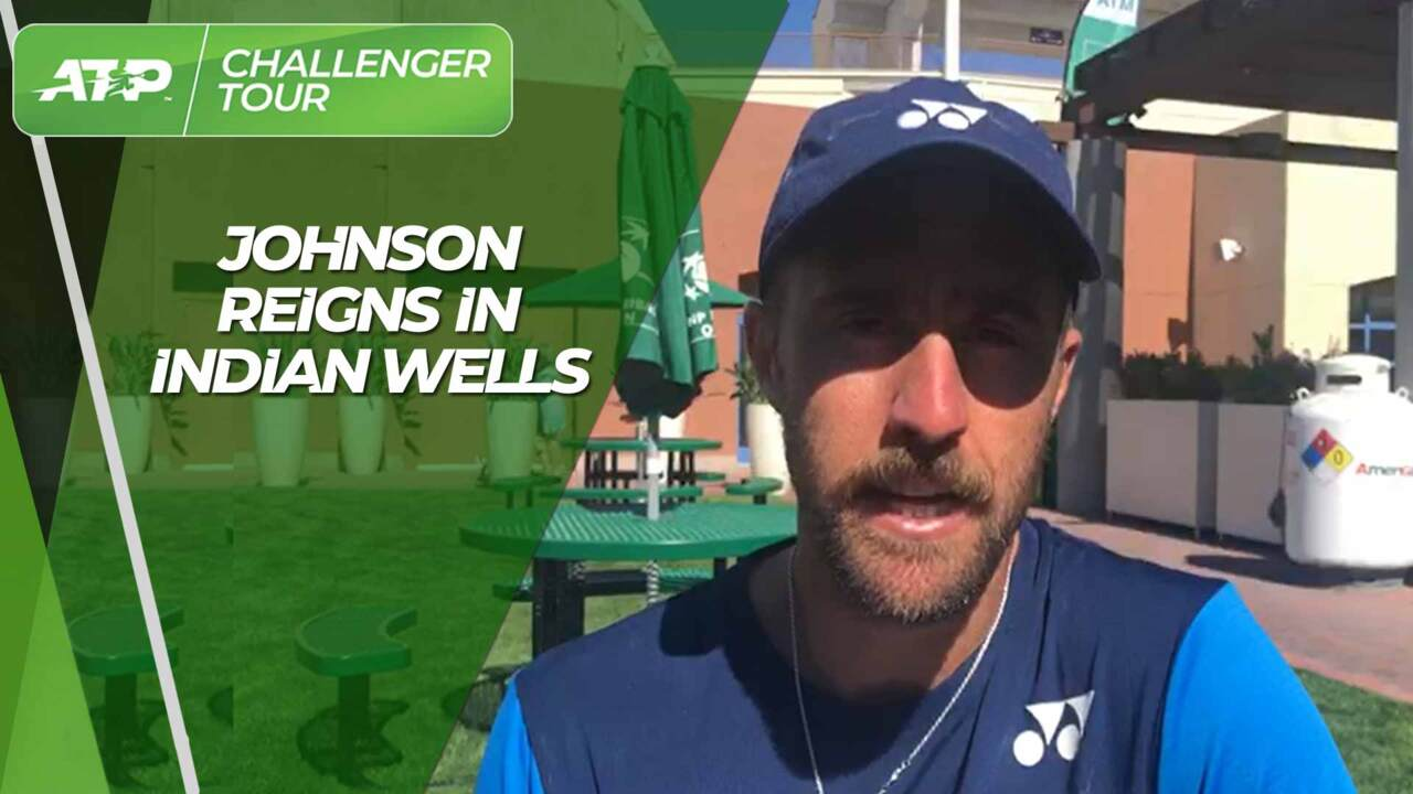 Johnson Reflects On Dominant Week In Indian Wells