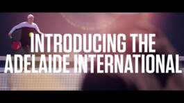 Introducing The Adelaide International