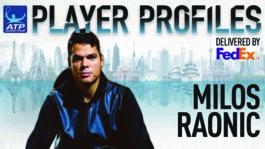 Raonic FedEx ATP Player Profile 2017