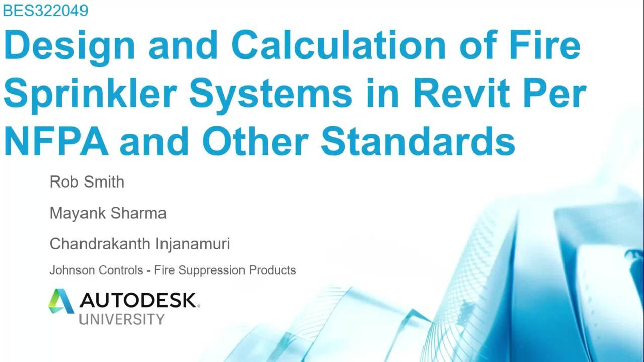 Design And Calculation Of Fire Sprinkler Systems In Revit Per Nfpa And Other Standards Autodesk University