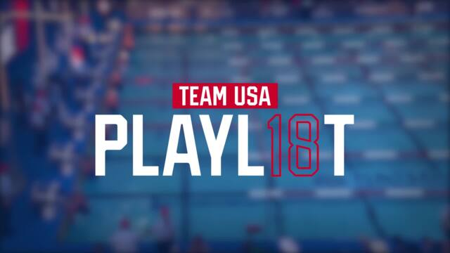Team USA 2018 Playlist: Kathleen Baker Sets A World Record