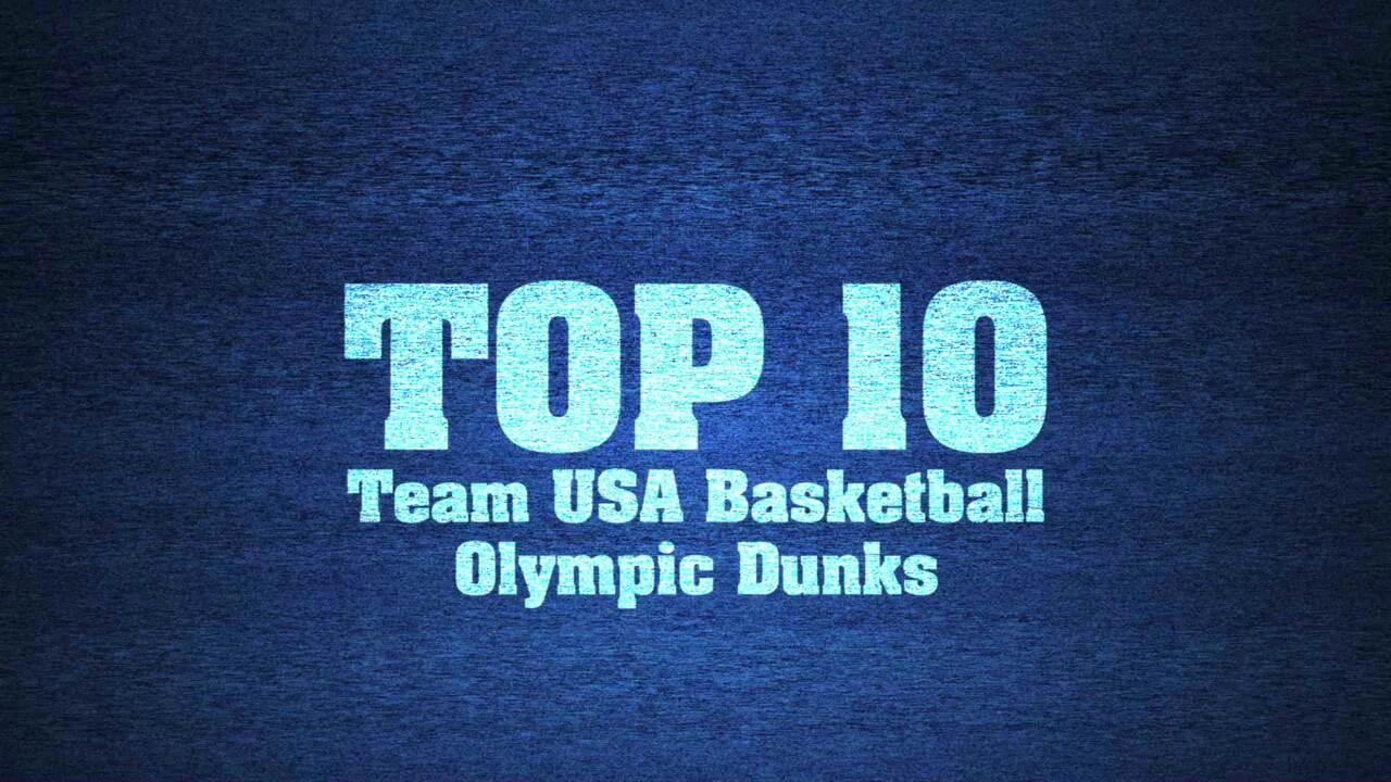 Top 10 Team USA Basketball Olympic Dunks