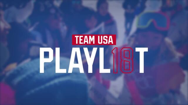 Team USA 2018 Playlist: Team USA's Top Moments From The Games