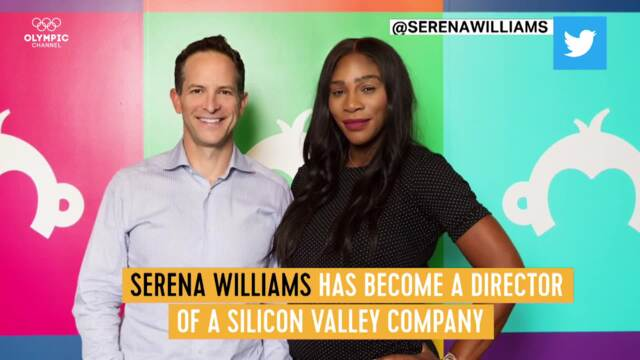 Olympic Channel: Serena Williams - From Sporting Icon To Boardroom Pioneer