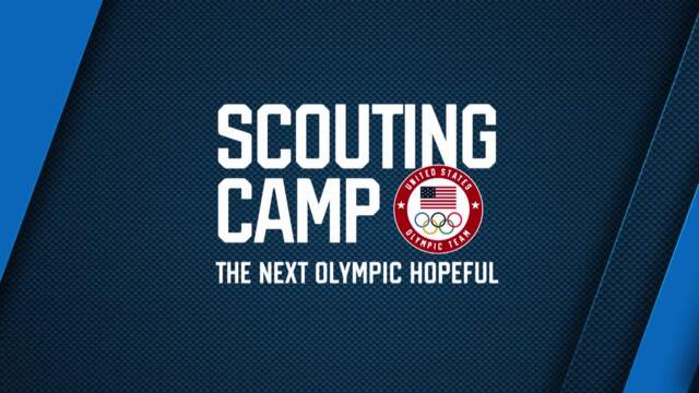 Scouting Camp: The Next Olympic Hopeful | Season 1