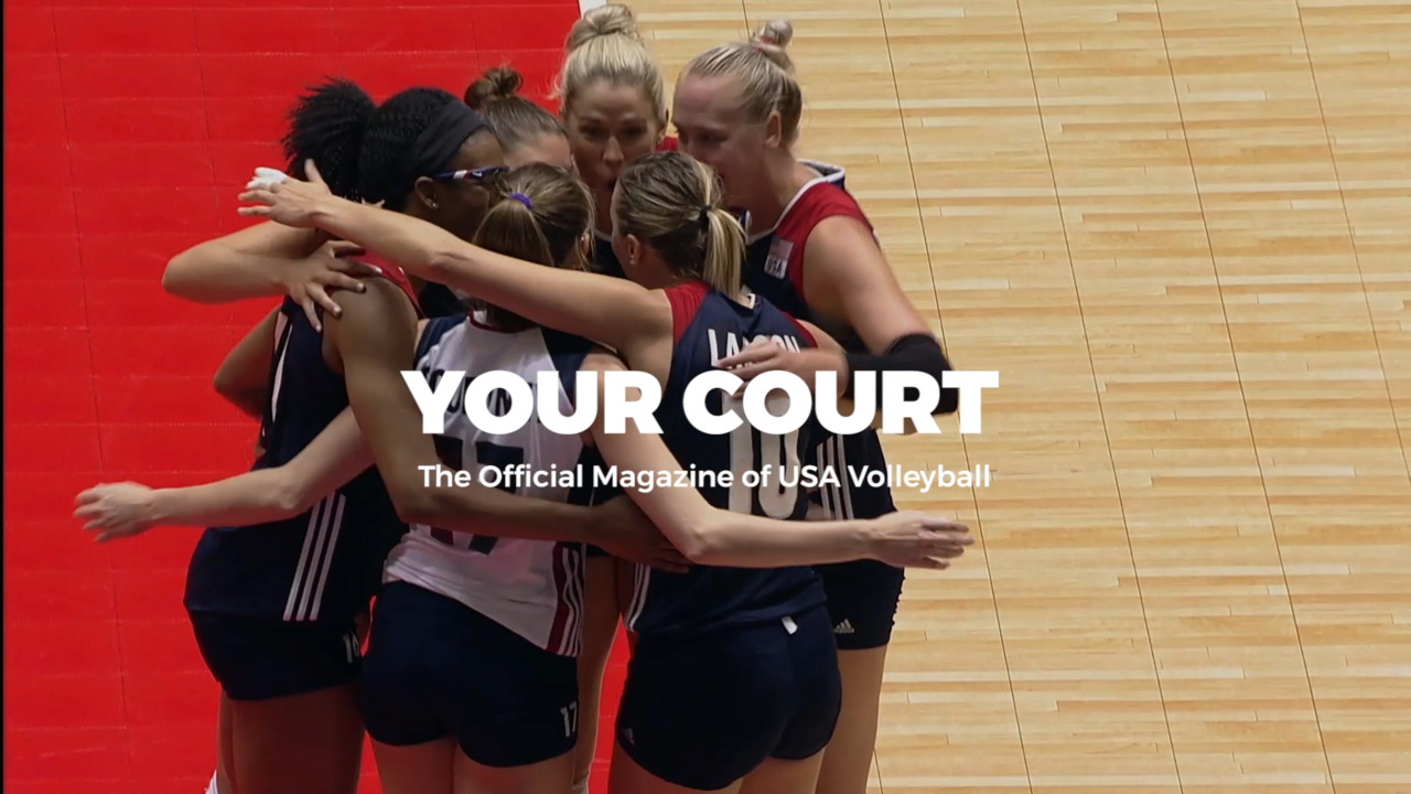 Your Court | The Official Digital Magazine of USA Volleyball