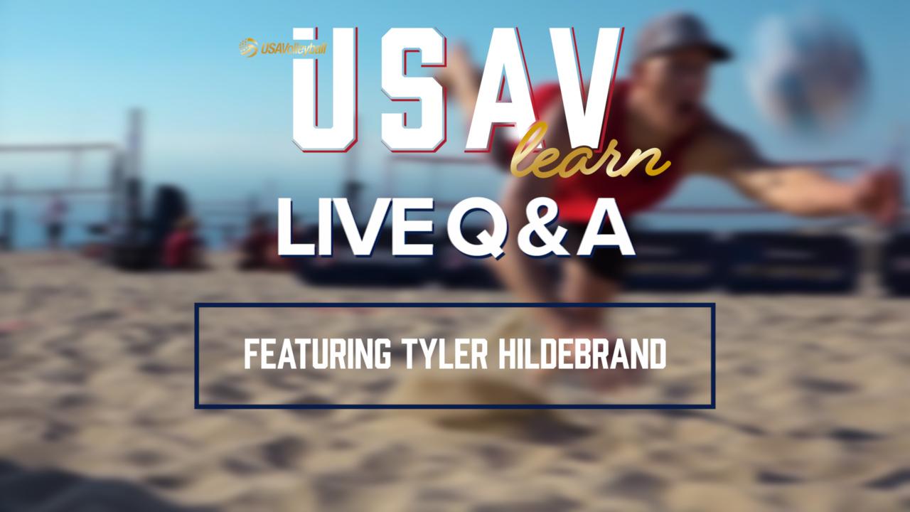 USAVlearn | Live Q & A featuring Tyler Hildebrand
