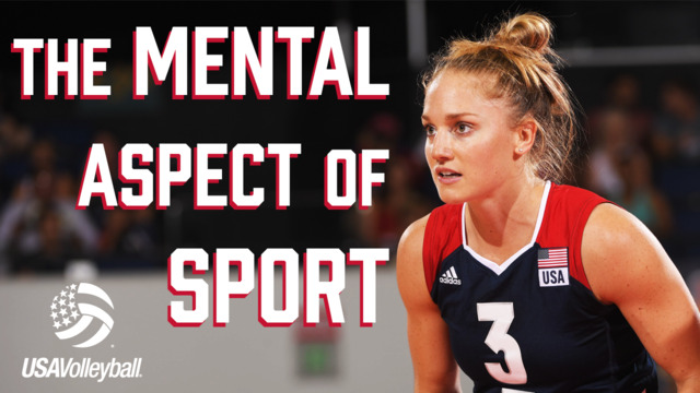 Mental Aspect of Sport | USA Volleyball